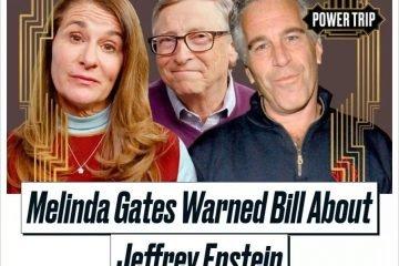 爆料!蓋茨曾和淫魔來往,妻子發飆警告!夫婦非友好分手,全家都站梅琳達!